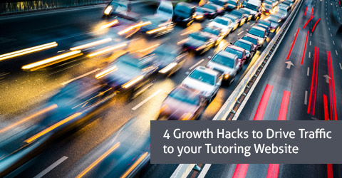 4 Growth Hacks to drive Traffic to your Tutoring Website