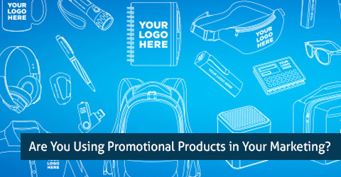 Are You Using Promotional Products in Your Marketing?