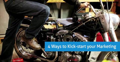 Four Ways to Kick-Start Your Marketing